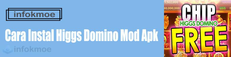 Cara Instal Higgs Domino Mod Apk
