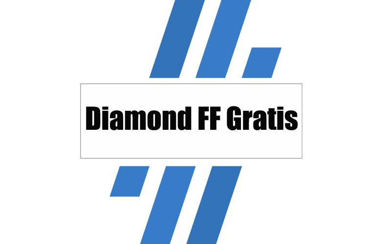 Diamond FF Gratis