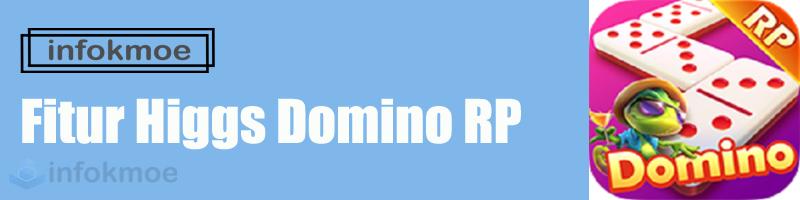 Fitur Higgs Domino RP