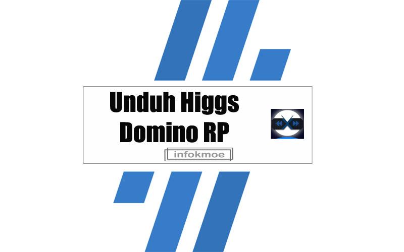Unduh Higgs Domino RP