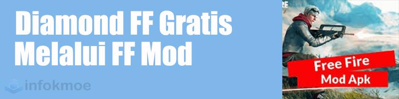 diamond gratis melalui FF Mod